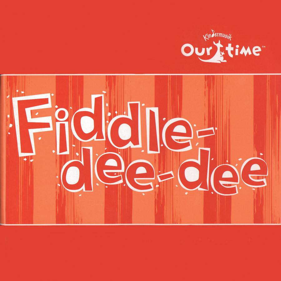Kindermusik Fiddle Dee Dee
