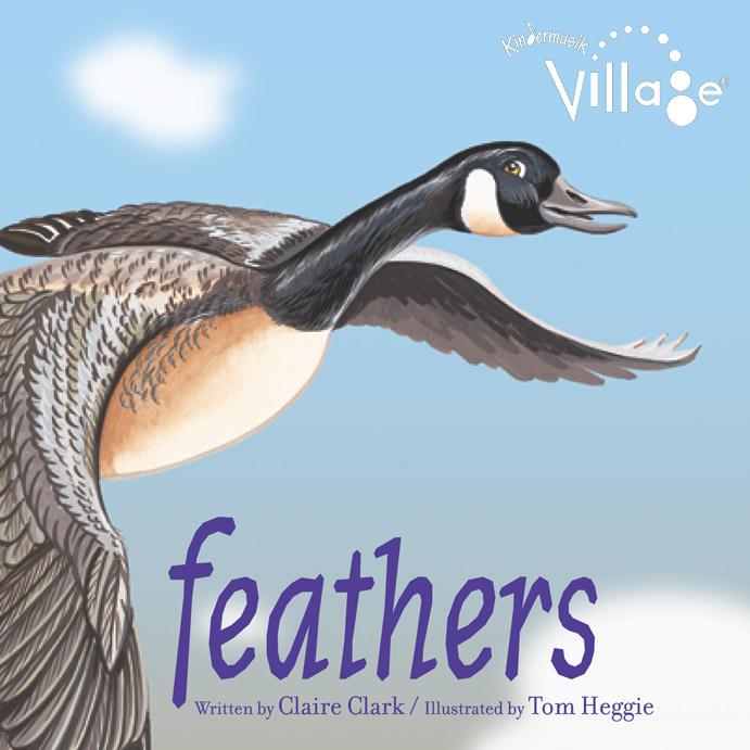 Kindermusik, Feathers